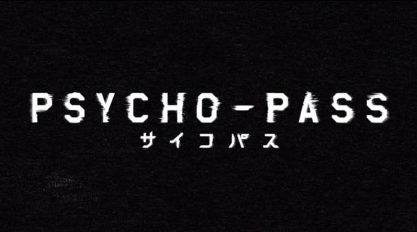 Psycho Pass Season 01 00 Title Screen