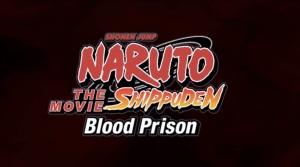 Naruto Shippuden Movie 05 Blood Prison 00 Title Screen